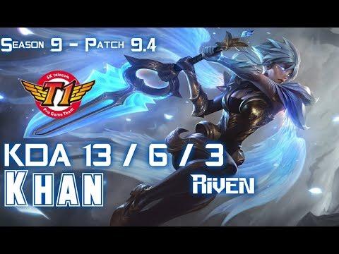 SKT Khan RIVEN vs Gen CuVee CAMILLE Top - Patch 9.4 KR Ranked