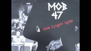 MOB 47 - Dom Ljuger Igen [FULL EP]