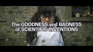 The Goodness and Badness of Scientific Inventions