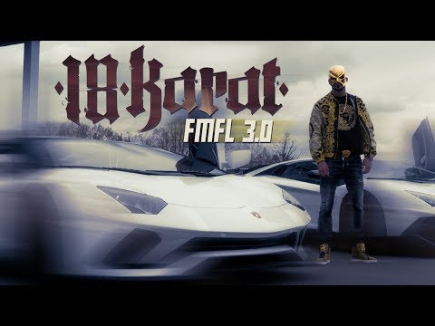 18 KARAT  // FMFL 3.0 // [ official Video ] prod. by NIZA on YouTube