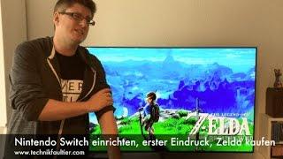 Nintendo Switch einrichten, erster Eindruck, Zelda kaufen