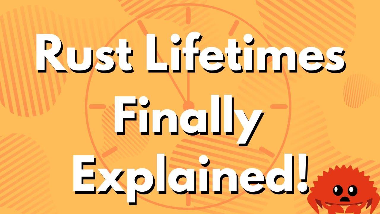 ULTIMATE Rust Lang Tutorial! - Lifetimes