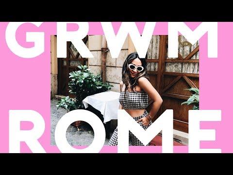 GRWM in ROME