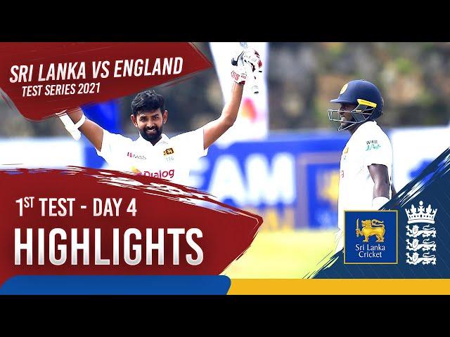 Day 4 Highlights | Sri Lanka v England 2021 | 1st Test at Galle
