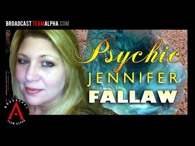 JENNIFER FALLAW -  Psychic January 23, 2019