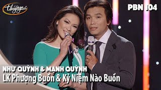 PBN 104 | Như Quỳnh & Mạnh Quỳnh - LK Phượng Buồn & Kỷ Niệm Nào Buồn
