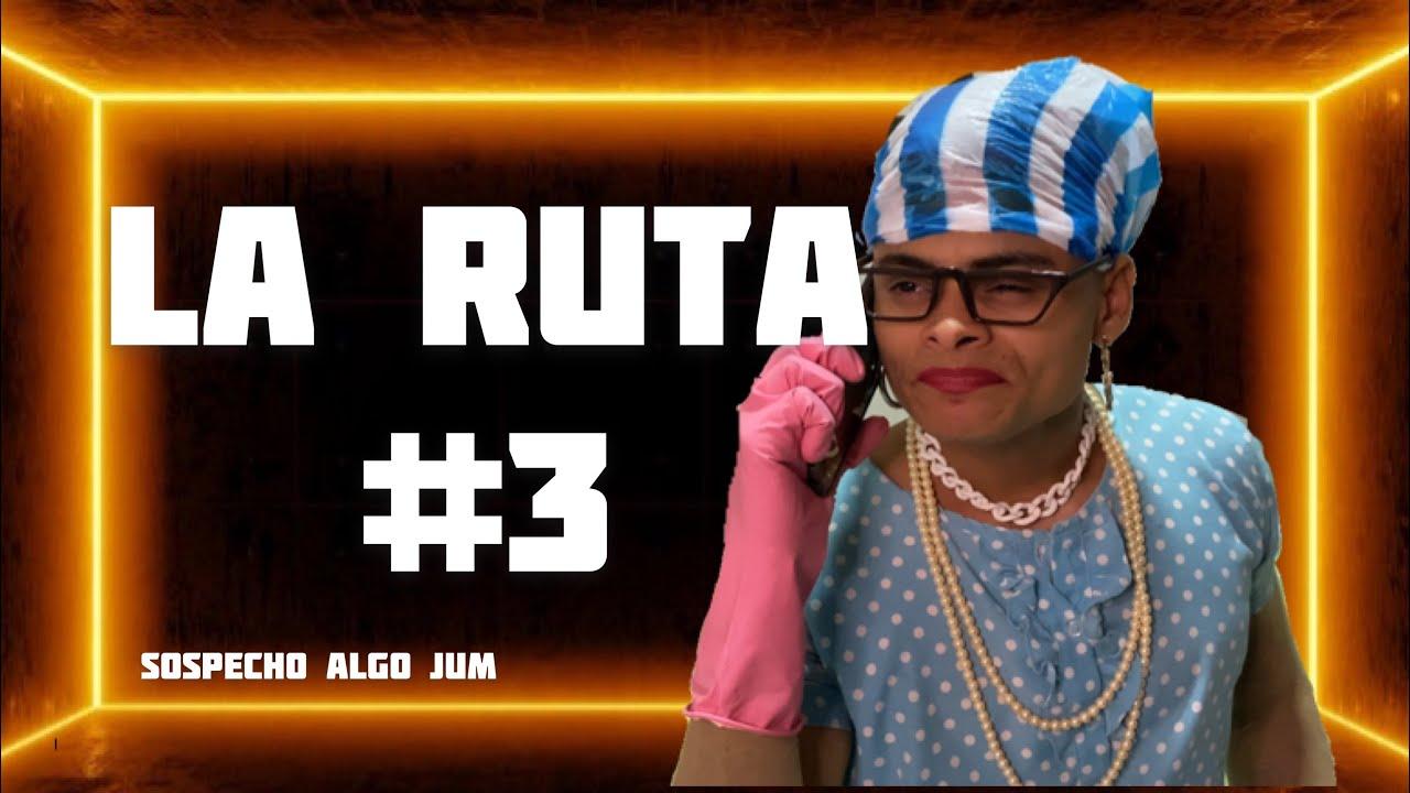 LA RUTA PARTE 3 | humor de cuadra