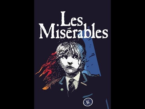 Les Miserables School Edition Hayes School Productions 2016 Act One