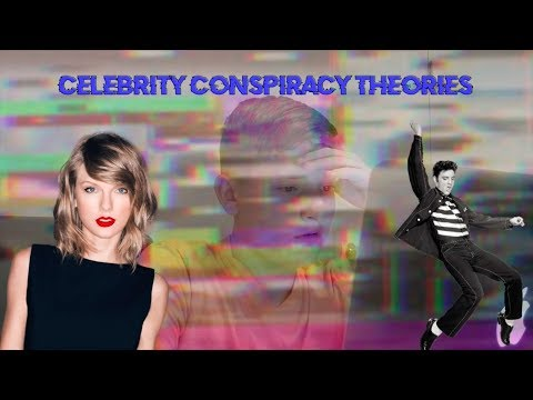 Celebrity Conspiracy Theories (Eminem, Taylor Swift, Elvis & more)