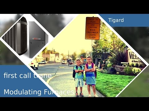 Expert Technicians-1st Call Heating & Air Conditioning-Tigard Oregon-Modulating Furnaces