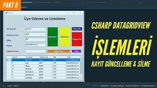 C# Veritabanı İşlemleri (SQL) - Delete, Update & Arama | Datagridview İşlemleri