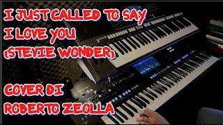 I JUST CALLED TO SAY I LOVE YOU (STEVIE WONDER) - ROBERTO ZEOLLA ON YAMAHA GENOS