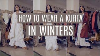 How Every Girl Can Wear A Kurta In Winters! (कुर्ता) | Komal Pandey