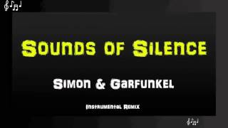 Sounds of Silence Instrumental Remix - Simon and Garfunkel