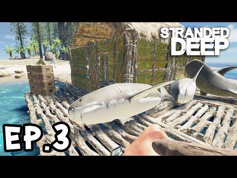 Stranded Deep 0.72[Thai] EP.3 ติดเกาะไม่กี่วันก็เป็นนักล่าฉลามได้