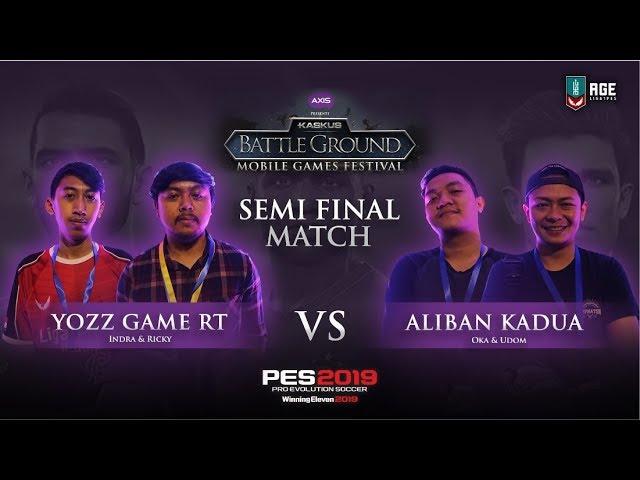 SEMIFINAL 1 : Yozz Game RT VS Aliban Kadua (2nd Match)