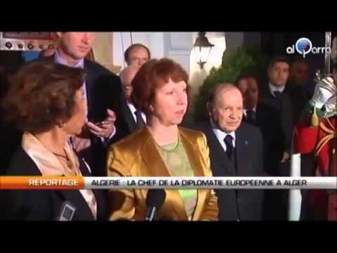 AlgerLa chef de la diplomatie UE, Catherine Ashton, en visite mardi en Algérie wmv