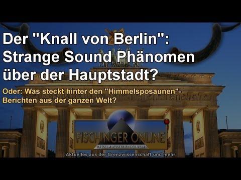 Strange Sound Phenomenon über Berlin: Was Steckt Hinter Den Weltweiten Berichten über Himmelsposauen