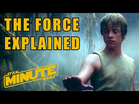 The Force Explained (Canon) - Star Wars Minute Basics