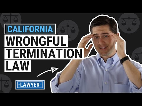 CA Wrongful Termination Law Explained by an Employment Lawyer