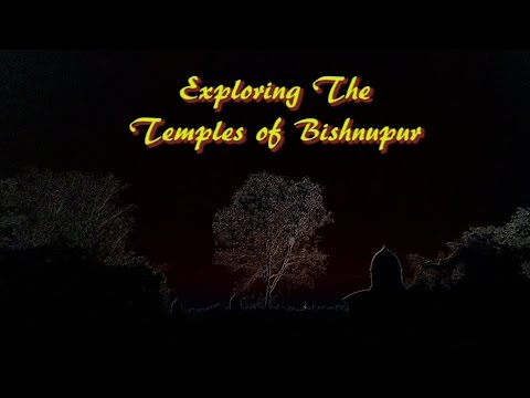 Exploring the Temples of Bishnupur, A Documentary