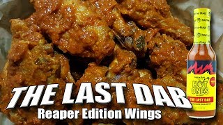 THE LAST DAB: CAROLINA REAPER EDITION Wing Challenge #firstwefeast | Challenge Accepted