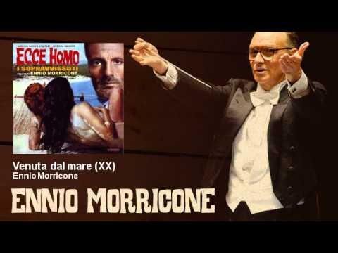Ennio Morricone – Venuta dal mare – XX