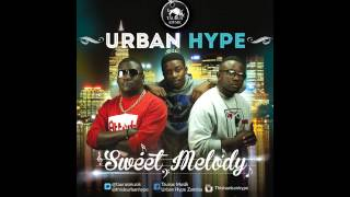 URBAN HYPE - Sweet Melody