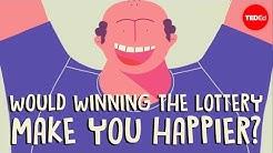 Would winning the lottery make you happier? - Raj Raghunathan
