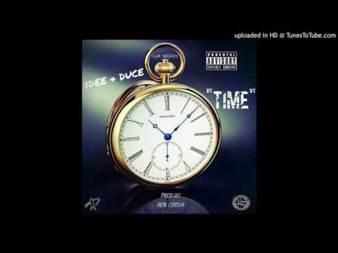 $Dee-Time Ft. Big Duce Prod. By RobCeeda