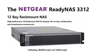 Unboxing the NetGear ReadyNAS RR3312 Rackmount 12-Bay NAS Server