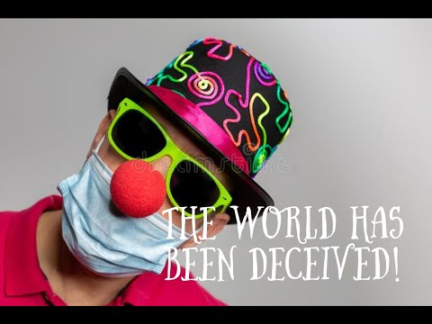 The World has been deceived !