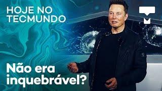 Como o vidro da Cybertruck da Tesla quebrou? Razr 2, Galaxy S11 – Hoje no TecMundo