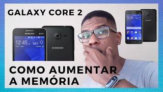 Galaxy Core 2 G355M / Como aumentar a memória interna / PT BR