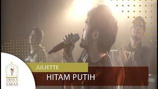 Juliette - Hitam Putih | Official Video