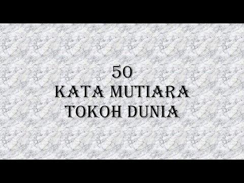 50 Kata Kata Mutiara Dan Kata Kata Bijak Tokoh Dunia