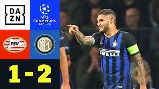 Mauro Icardi trifft bei Inter-Comeback: PSV - Inter 1:2 | UEFA CL | DAZN Highlights