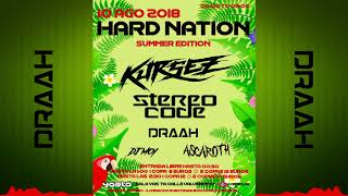 "DRAAH @ Sesión Promocional ""Hard Nation 10-08-18"" (Euphoric Hardstyle & Rawphoric) 2018"