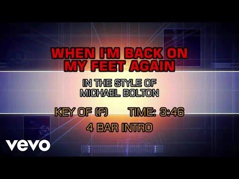 Michael Bolton - When I'm Back On My Feet Again (Karaoke)