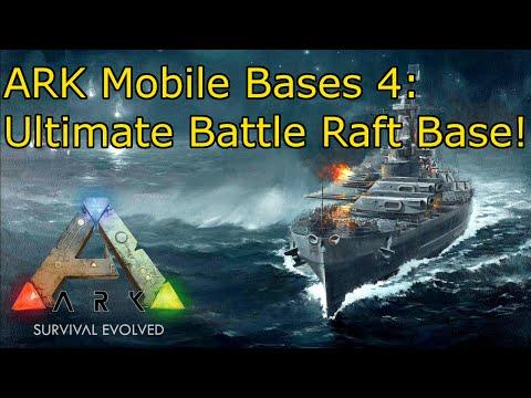 Ark Mobile Bases 4: Ultimate Battle Raft Base - YouTube