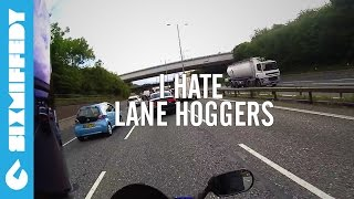 Lane Hogging Testes I Hate Lane Hoggers