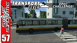 Transport Fever EPEC Challenge Ep 57 - West Ham Bus Co.!
