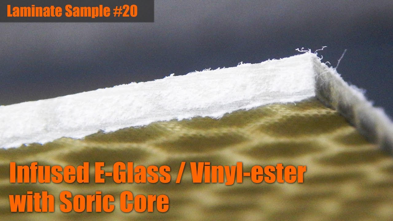 Laminate Sample #20: Infused E-Glass / Vinyl-ester with Soric Core