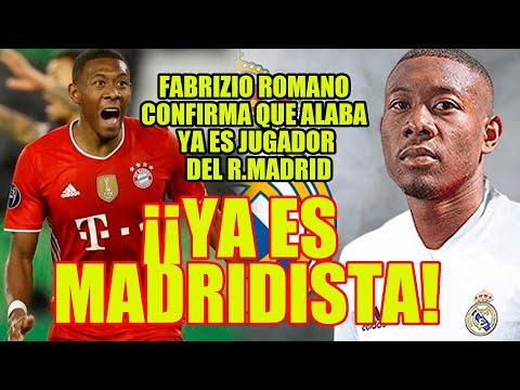 ¡YA ES MADRIDISTA! | Fabrizio Romano confirma que Alaba YA es jugador del R.Madrid