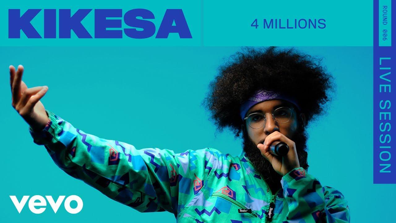 Download KIKESA - 4 Millions (Live) | ROUNDS | Vevo