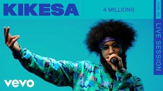 KIKESA - 4 Millions (Live) | ROUNDS | Vevo