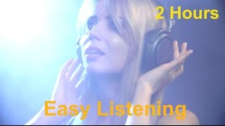 Easy listening music instrumental songs playlist: 2 hours relaxing summer music