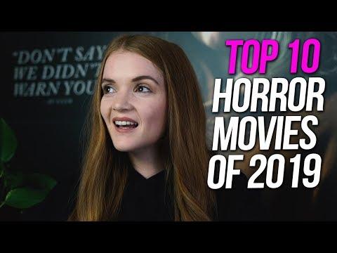 MY Top 10 Horror Movies of 2019   Spookyastronauts