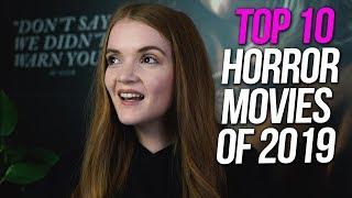 MY Top 10 Horror Movies of 2019 | Spookyastronauts