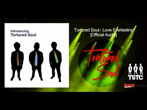 Tortured Soul - Love Everlasting [Official Audio]